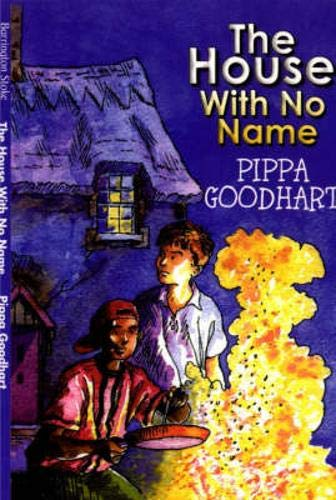 The House with No Name: Goodhart, Pippa