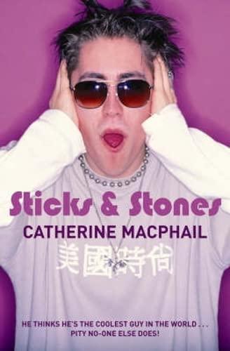 Sticks and Stones: MacPhail, Catherine