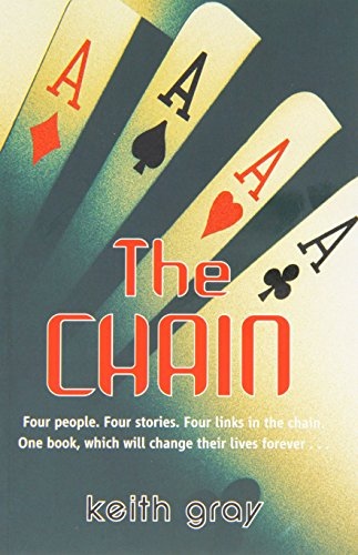 The Chain (Barrington Stoke): Keith Gray
