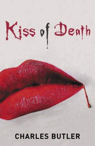 Kiss of Death: Butler, Charles