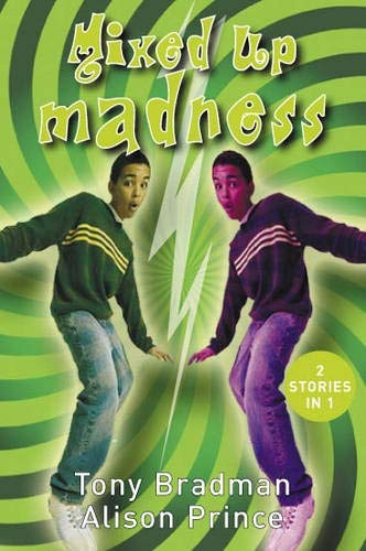 "Mixed Up Madness: ""The Two Jacks"", ""Screw Loose"" (1842994948) by Tony Bradman; Alison Prince"