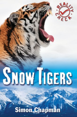 9781842996096: Snow Tigers (Reality Check)