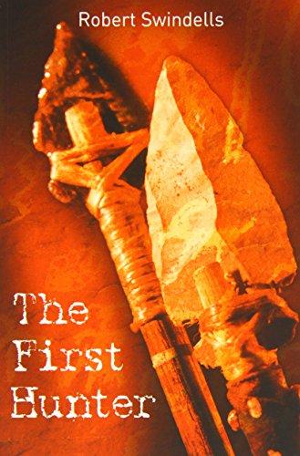 The First Hunter: Swindells, Robert