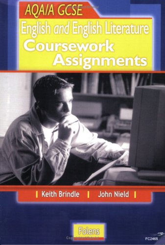 9781843032465: Coursework Assignments: GCSE English and English Literature for AQA/A