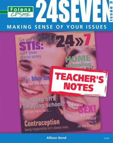 24 Seven: Issue 3 Teacher Book (11-14): Bond, Allison