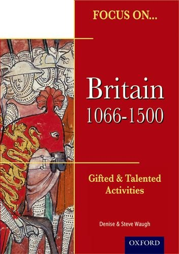9781843034308: Focus On Gifted & Talented: Britain 1066-1500 (Focus on Gifted and Talented)