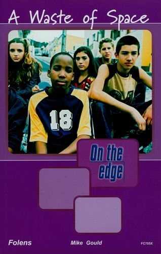 9781843037057: On the Edge: Level A Set 2 Book 4 Waste of Space