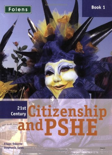 9781843038429: 21st Century Citizenship & Pshe: Book 1