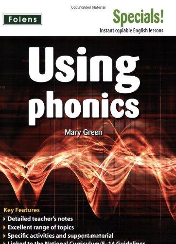 Secondary Specials!: English - Using Phonics (11-14): Green, Mary