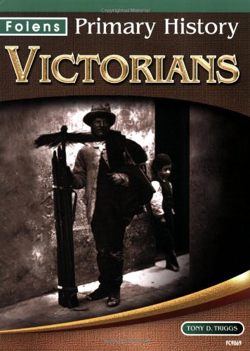 9781843039860: Folens Primary History – Victorians Textbook