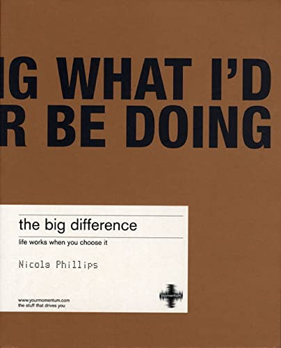 9781843040019: The Big Difference: Life works when you choose it