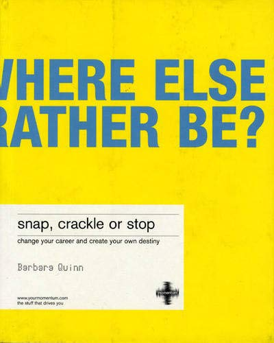 9781843040071: Snap, Crackle or Stop: Change your career and create your own destiny