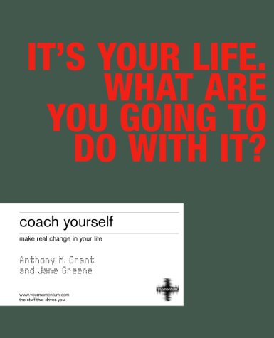 9781843040132: Coach Yourself: Make Real Change in Your Life