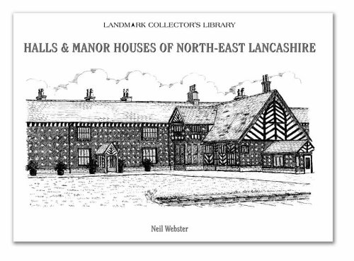 Halls and Manor Houses of North-East Lancashire