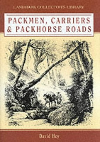 9781843060161: Packmen, Carriers and Packhorse Roads (Landmark Collector's Library)