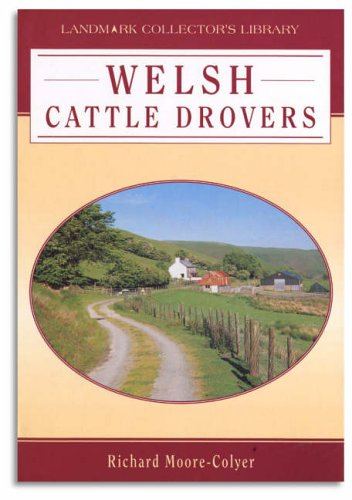 9781843060215: Welsh Cattle Drovers (Landmark Collector's Library)