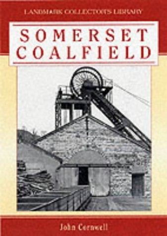 9781843060291: The Somerset Coalfield (Landmark Collector's Library)