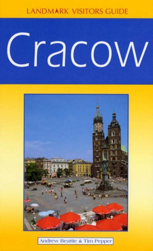 Landmark Visitors Guides Cracow (Landmark Visitors Guides): Beattie, Andrew; Pepper,