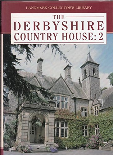 The Derbyshire Country House: Vol 2: Maxwell Craven, Michael Stanley