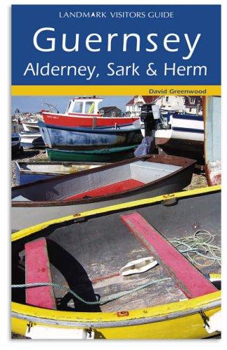 9781843060765: Guernsey, Alderney, Sark and Herm (Landmark Visitor Guide)