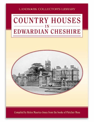 Country Houses in Edwardian Cheshire