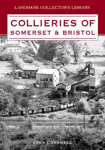 9781843061700: Collieries of Somerset and Bristol (Landmark Collector's Library)