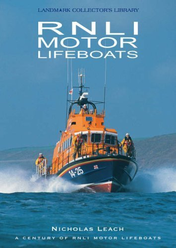 Rnli Motor Lifeboats (Landmark Collector's Library): Nicholas Leach