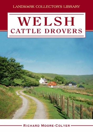 9781843062226: Welsh Cattle Drovers (Landmark Collector's Library)