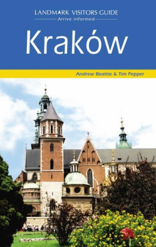 Landmark Visitors Guide Krakow (1843063085) by Andrew Beattie; Tim Pepper