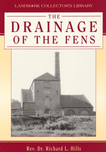The Drainage of the Fens (Landmark Collector's Library).