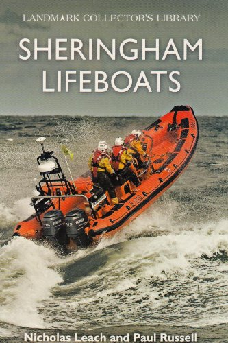 Sheringham Lifeboats (Landmark Collector's Library) (1843064731) by Leach, Nicholas; Russell, Paul