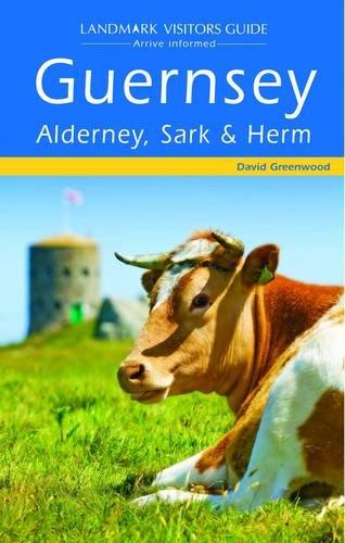 9781843064909: Guernsey, Alderney, Sark and Herm (Landmark Visitor Guide)