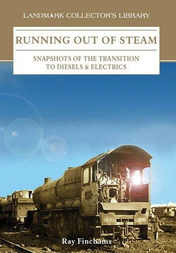 Running Out of Steam: Fincham, Ray