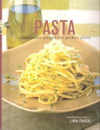 9781843090083: Pasta - Irresistible Recipes For Perfect Pasta