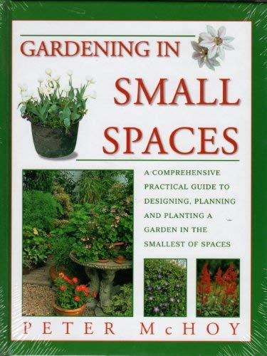 9781843090243: Gardening in Small Spaces