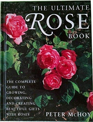 9781843090403: The Ultimate Rose Book