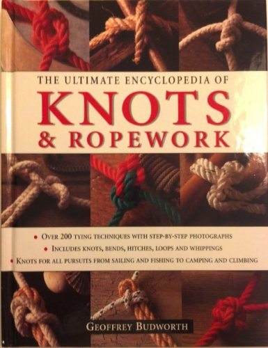 9781843091387: The Ultimate Encyclopedia of Knots & Ropework