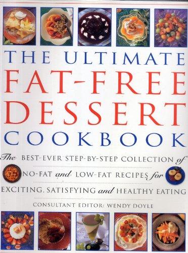9781843091790: THE ULTIMATE FAT-FREE DESSERT COOKBOOK.