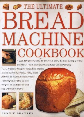 9781843091844: The Ultimate Bread Machine Cookbook