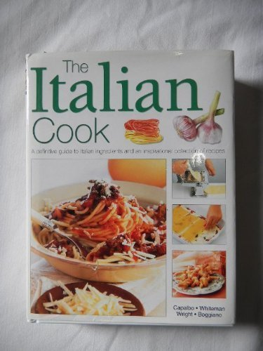 320 Italian Recipes: Delicious Dishes from All: Capalbo, Whiteman, Wright,