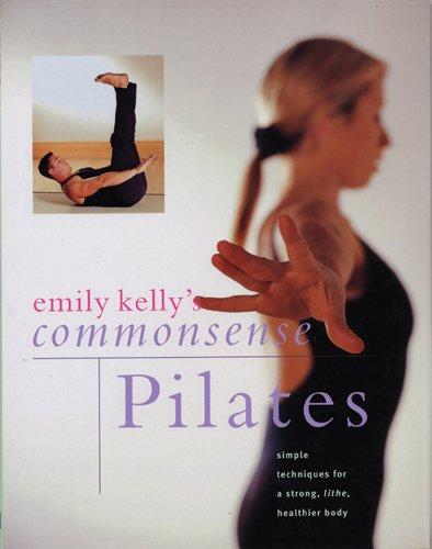 9781843092155: Emily Kelly's Commonsense Pilates