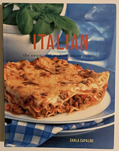 9781843092506: Italian-the Essence of Mediterranean Cuisine