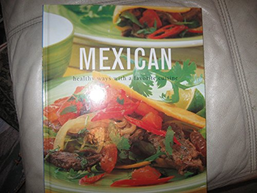 9781843092513: Mexican - Healthy Ways With A Favorite Cuisine