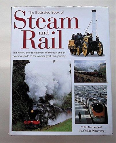 The Illustrated Book of Steam & Rail: COLIN GARRATT, MAX