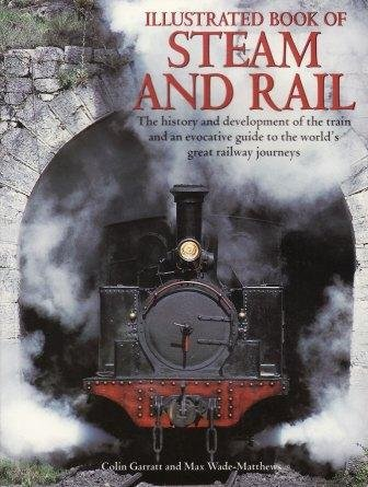 Locomotives - A Complete History of the: COLIN GARRETT, MAX