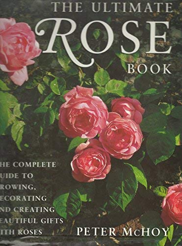 9781843092759: The Ultimate Rose Book