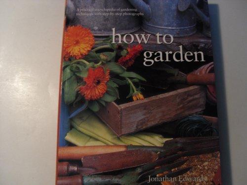 9781843092933: How to Garden