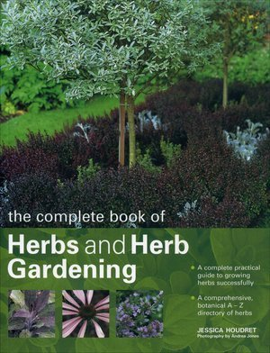 9781843093466: THE COMPLETE BOOK OF HERBS AND HERB GARDENING