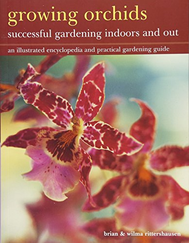 9781843093497: Growing Orchids: Successful Gardening Indoors and Out: An Illustrated Encyclopedia And Practical Gardening Guide
