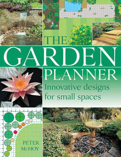 9781843093541: The Complete Garden Planning Book: The Definitive Guide to Designing and Planting a Beautiful Garden